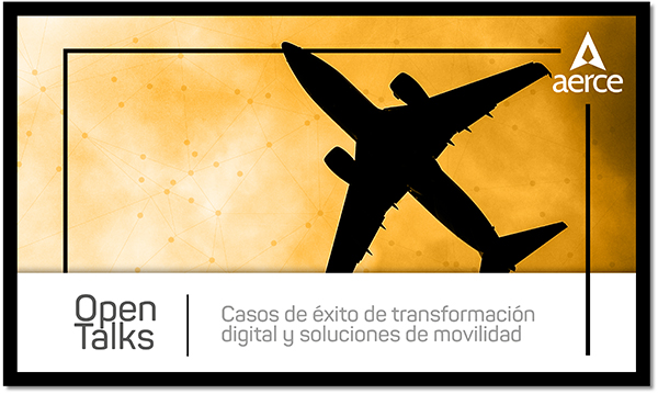 AERCE celebra un #OpenTalk sobre transformación digital y movilidad